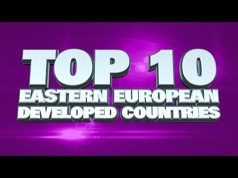 10 most developed countries in Eastern Europe 2014