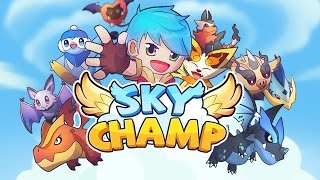 SkyChamp Android Gameplay (Beta Test)