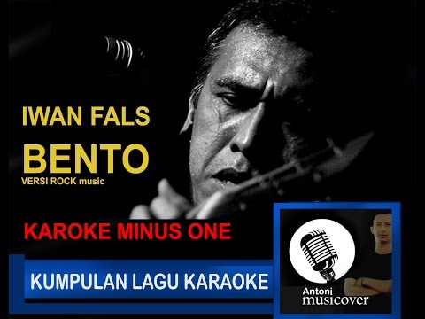BENTO -Iwan fals karoke versi Rock n Roll(tanpa vocal) HD audio