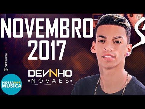 DEVINHO NOVAES - NOVEMBRO 2017 - MUSICAS NOVAS - REPERTORIO NOVO