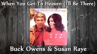 Watch Susan Raye When You Get To Heaven ill Be There video