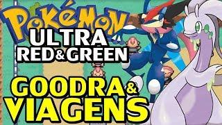 Pokémon Ultra Red e Green (Detonado - Parte 16) - Goodra e Volta ao Mundo!