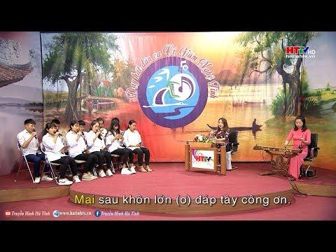 Dạy hát Dân ca Nghệ Tĩnh: Lời ru của mẹ - P1