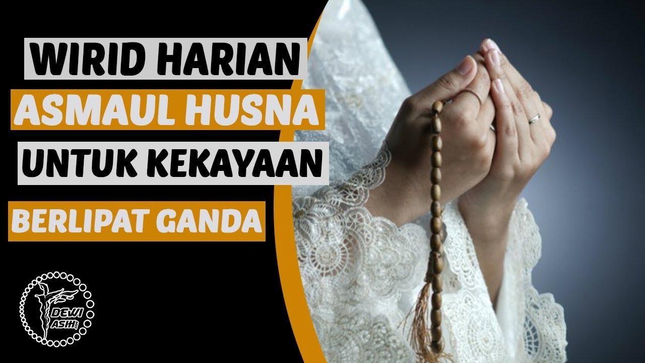 Wirid Asmaul Husna untuk Kekayaan Berlipat Ganda, Coba Amalkan!