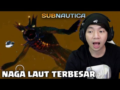 naga-laut-terbesar---subnautica-indonesia---part-16