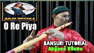 O Re Piya   Aaja Nach Le   Beginners Flute Lesson   Notes Available    Anjani Flute