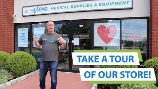Take A Tour! On The Mend Medical Supplies and Equipment in Mount Kisco, Westchester County, NY!