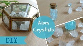 DIY Alum Crystals -  tumblr decor