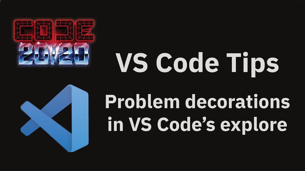 Problem decorations in VS Code's explore