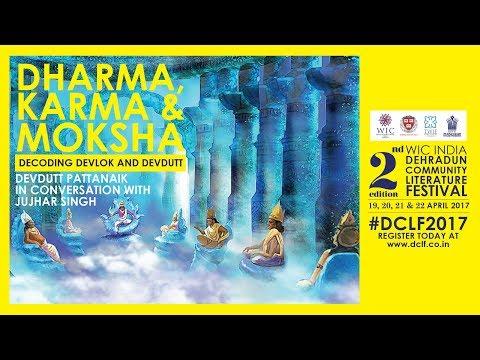 DCLF 2017 - Dharma, Karma & Moksha - Decoding Devlok and Devdutt