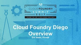Cloud Foundry Diego Overview thumbnail