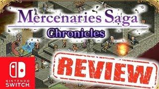 Mercenaries Saga Chronicles Review - Nintendo Switch
