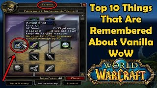 Top 10 Things That Are Remembered About Vanilla WoW
