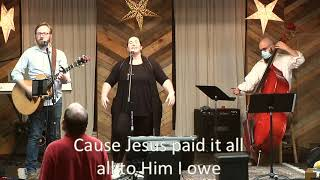 Jesus Paid It All 10-4-20