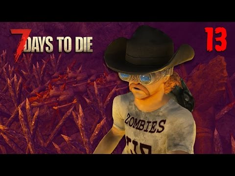 7 Days to Die - Thirteenth Day