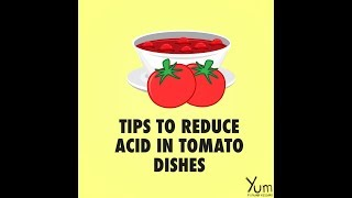 Tips to Reduce Acid in Tomato Dishes
