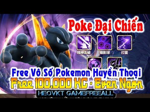 hack game pokemon đại chiến - GAMEFREEALL 629: Poke Đại Chiến (Android,PC) | Free 100.000 KC + Pokemon Huyền Thoại Free [HEOVKT]