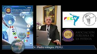 Saludos del Dr. Pedro Villagra, Presidente de la 1era Reunión Virtual de Hernia y pared Abdominal.