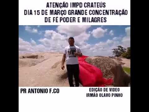 "09/03/2019, IMPD CRATEÚS PASTOR ANTONIO ""MONTE DA PEDRA LISA"" INDEPENDÊNCIA CE."