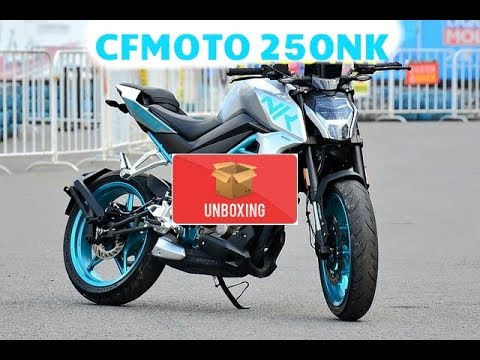 CFMoto 250 NK UNBOXING 2018 NEPAL