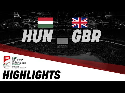 Hungary - Great Britain | Highlights | IIHF Ice Hockey World Championship Division I Group A