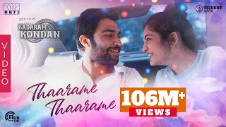 Thaarame Thaarame Song | Kadaram Kondan | Abi Hassan, Akshara Haasan | Sid Sriram | Ghibran