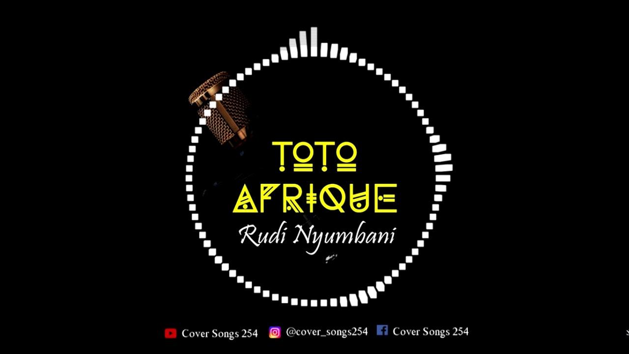 "Download Rudi Nyumbani by Toto Afrique ""Acoustic"""