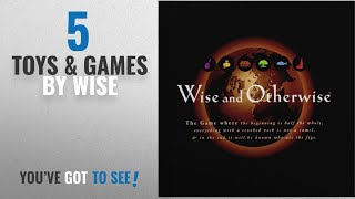Top 10 Wise Toys & Games [2018]: WISE AND OTHERWISE