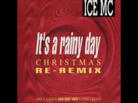 Christmas Remix.It S A Rainy Day Christmas Re Remix By Ice Mc Samples