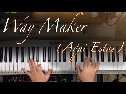 Way Maker (Aqui Estas) - Piano Tutorial