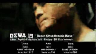 DEWA 19-BUKAN CINTA MANUSIA BIASA (OFFICIAL VIDEO)