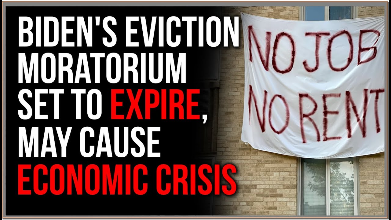 Biden's Eviction Crisis May Destroy US Economy In TWO DAYS