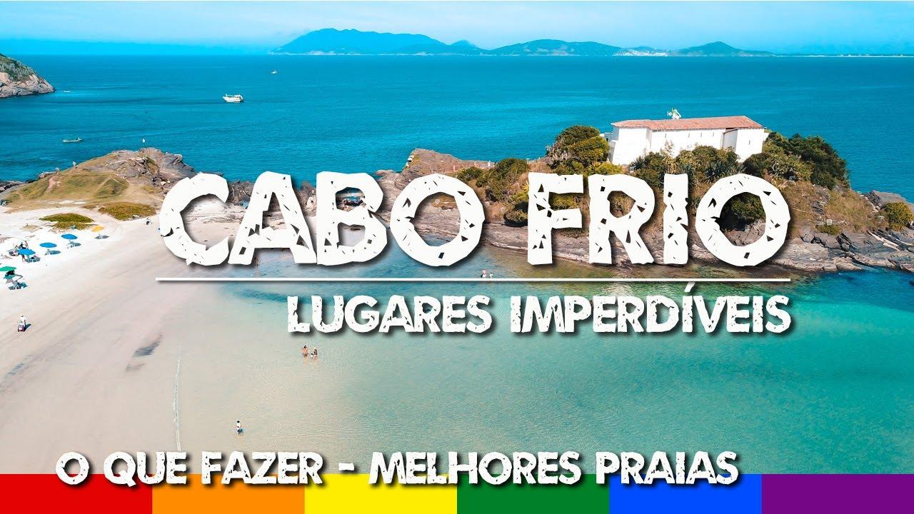 Cabo Frio RJ: O que Fazer - Praias e Pontos Turísticos