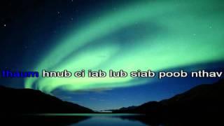 Kab Nqaus Vas - Ntuj No Tuaj Lawm karaoke