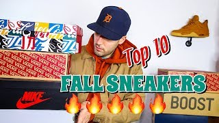 MY TOP 10 SNEAKERS FOR FALL! - VANS - NIKE - ADIDAS - JORDAN