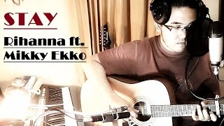 Rihanna ft. mikky ekko - stay (acoustic ...
