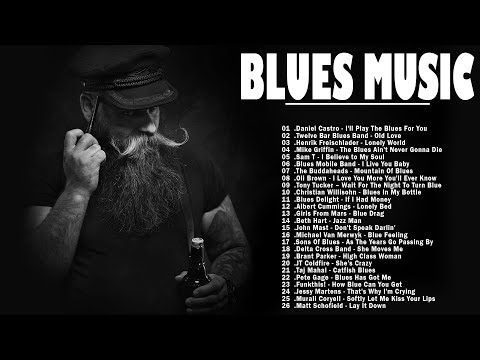 Relaxing Blues Music   The Best Blues Music Of All Time   Best Blues Rock Songs Playlist  Jazz Blues