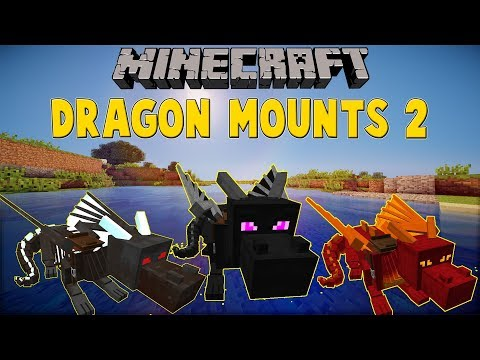 Dragon Mounts 2 - Mods - Minecraft - CurseForge
