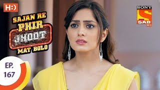 Sajan Re Phir Jhoot Mat Bolo - Ep 167 - Webisode - 12th January, 2018