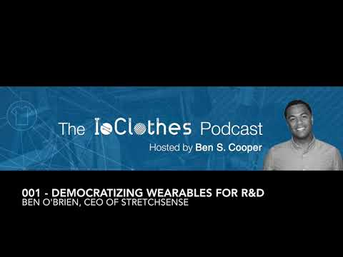 Podcast #001: Democratizing Wearables for R&D with Ben O'Brien CEO of StretchSense