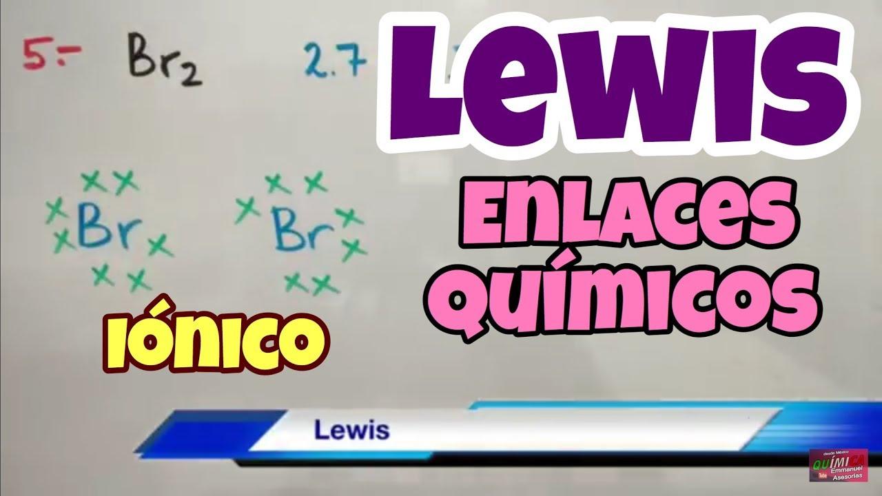 Enlaces Covalentes Y Iónicos Con Estructura De Lewis Paso A Paso