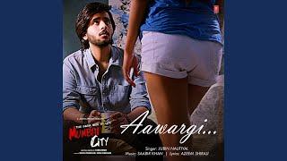 """Aawargi (From """"The Dark Side Of Life Mumbai City"""")"""