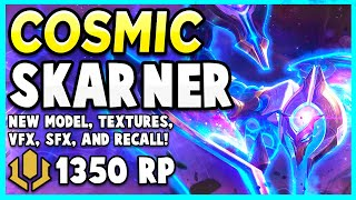 *NEW* COSMIC STING SKARNER IS LITERALLY OUT OF THIS WORLD!!! - League of Legends PBE Gameplay