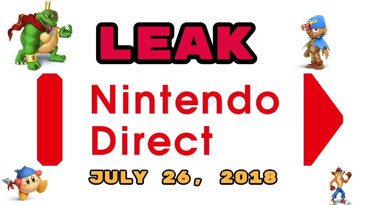 Video - LEAKED Nintendo Direct July 27, 2018! HUGE Smash