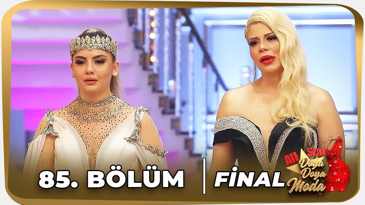 Doya Doya Moda All Star 85. Bölüm   BÜYÜK FİNAL!