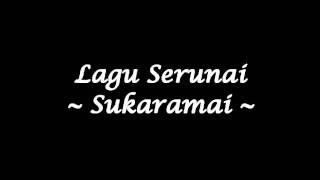 Serunai - Sukaramai (Studio Quality)