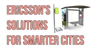 A Smart Bus Stop, Smart Street Lights, Smart Metering and more from Ericsson | Digit.in