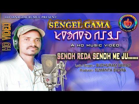 SENOH REDA SENOH ME JU...//SENGEL GAMA. New Ho Munda Album Song -2019