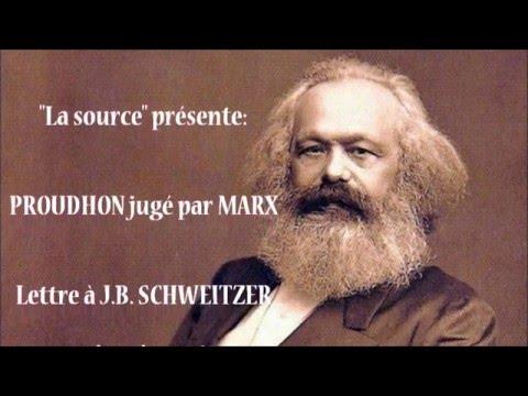 Proudhon jugé par MARX   Lettre à JB Schweitzer   1865   Karl MARX