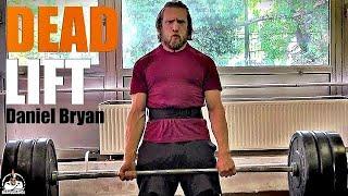 Daniel Bryan Deadlift (FORM! FORM! FORM!)